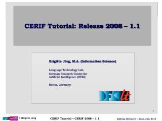 CERIF Tutorial: Release 2008 – 1.1