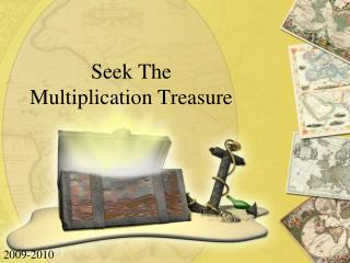 Seek The  Multiplication Treasure