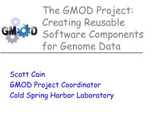 The GMOD Project: Creating Reusable Software Components for Genome Data