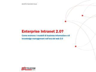 Enterprise  Intranet 2.0?