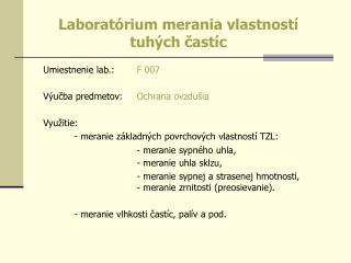 Laboratórium merania vlastností  tuhých častíc