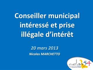 Conseiller municipal intéressé et prise illégale d'intérêt