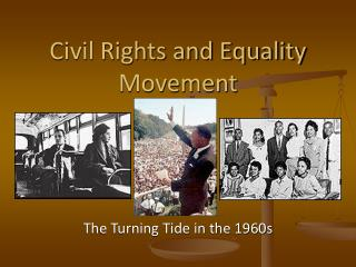 Civil Rights and Equality Movement
