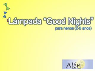 "Lámpada ""Good Nights """