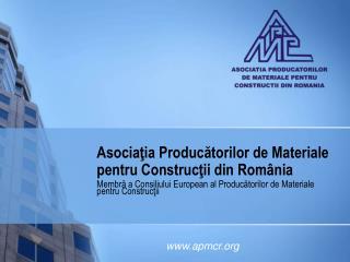 Asociaţia Producătorilor de Materiale pentru Construcţii din România