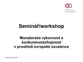 Seminář/workshop