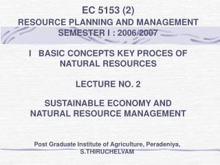 EC 5153 2  RESOURCE PLANNING AND MANAGEMENT  SEMESTER I : 2006