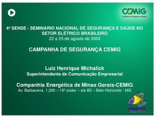 4º SENSE - SEMINARIO NACIONAL DE SEGURANÇA E SAÚDE NO  SETOR ELÉTRICO BRASILEIRO