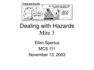 Dealing with Hazards Mite 3