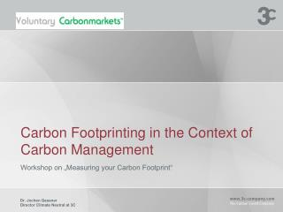 Carbon Footprinting in the Context of Carbon Management