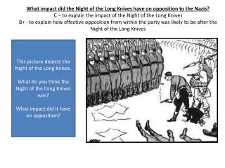 This picture depicts the Night of the Long Knives.