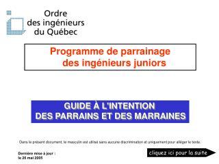 GUIDE À L'INTENTION  DES PARRAINS ET DES MARRAINES