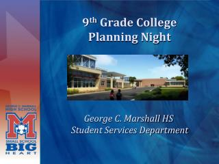 9 th  Grade College  Planning Night