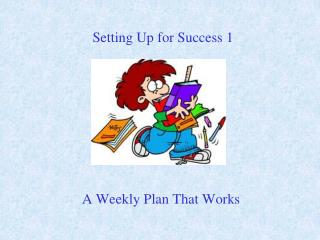 A Weekly Plan That Works