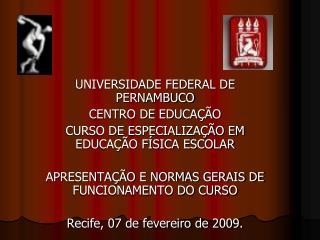 UNIVERSIDADE FEDERAL DE PERNAMBUCO CENTRO DE EDUCA��O