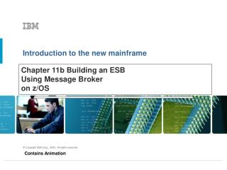 Chapter 11b  Building an ESB  Using Message Broker on z/OS