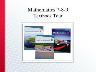 Mathematics 7-8-9 Textbook Tour