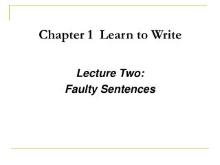 Chapter 1  Learn to Write