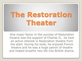 The Restoration Theater