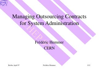 Managing Outsourcing Contracts for System Administration