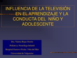 INFLUENCIA DE LA TELEVISIÓN  EN EL APRENDIZAJE Y LA CONDUCTA DEL  NIÑO Y ADOLESCENTE