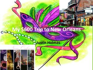 My $600 Trip to New Orleans