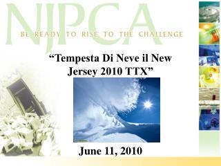 Tempesta Di Neve il New Jersey 2010 TTX       June 11, 2010