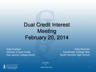 Dual Credit Interest Meeting February 20, 2014