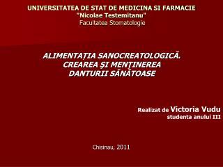 """UNIVERSITATEA DE STAT DE MEDICINA SI FARMACIE """"Nicolae Testemitanu""""  Facultatea Stomatologie"""