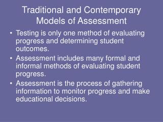 Traditional and Contemporary Models of Assessment