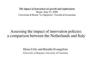 Assessing the impact of innovation policies:  a comparison between the Netherlands and Italy