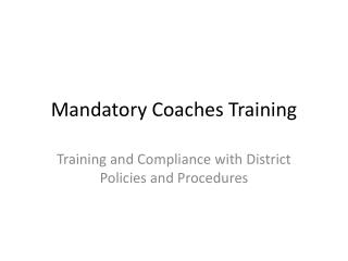 Mandatory Coaches Training