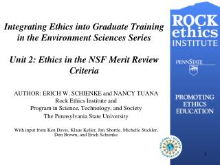 AUTHOR: ERICH W. SCHIENKE and NANCY TUANA Rock Ethics Institute and