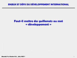Faut-il mettre des guillemets au mot «développement»