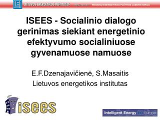 E.F.Dzenajavičienė, S.Masaitis Lietuvos energetikos institutas