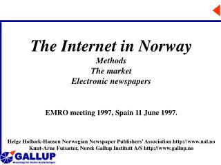 The Internet in Norway Methods  The market Electronic newspapers