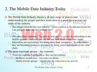 2. The Mobile Data Industry Today