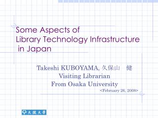 Some Aspects of  Library Technology Infrastructure  in Japan