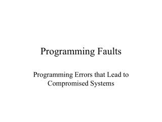 Programming Faults