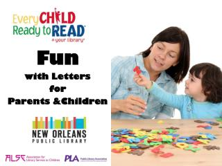 Fun with Letters  for  Parents &Children