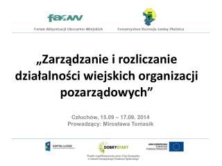"""""""Zarządzanie i rozliczanie działalności wiejskich organizacji pozarządowych"""""""