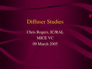 Diffuser Studies