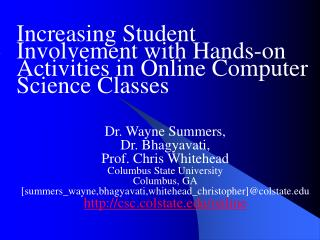 Increasing Student Involvement with Hands-on Activities in Online Computer Science Classes
