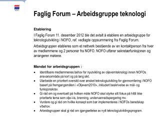 Faglig Forum – Arbeidsgruppe teknologi Etablering