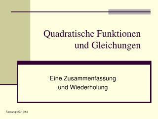 Quadratische Funktionen und Gleichungen