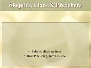 Skeptics, Liars & Preachers