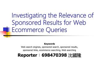 Investigating the Relevance of Sponsored Results for Web Ecommerce Queries