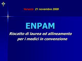 Venezia   21 novembre 2009