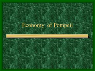 Economy  of Pompeii