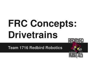 FRC Concepts: Drivetrains